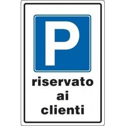 """CARTELLO ALLUMINIO CON RIFRANGENTE CLASSE I cm 45x30 """"P RISERVATO AI CLIENTI"""""""